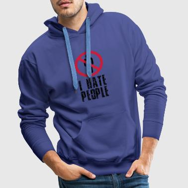 forbidden against sign i hate people text - Men's Premium Hoodie