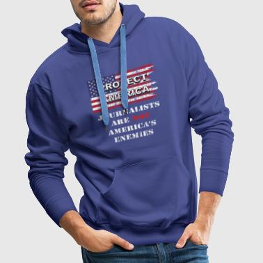 Journalists are no enemies of America's wh flag - Men's Premium Hoodie