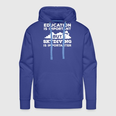 Skydiving - Sykdive - Education - Sky - Men's Premium Hoodie
