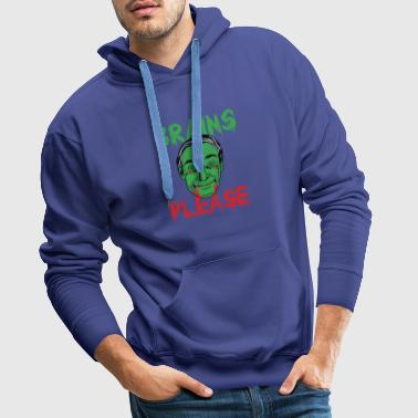 Halloween - Brains Please - Männer Premium Hoodie