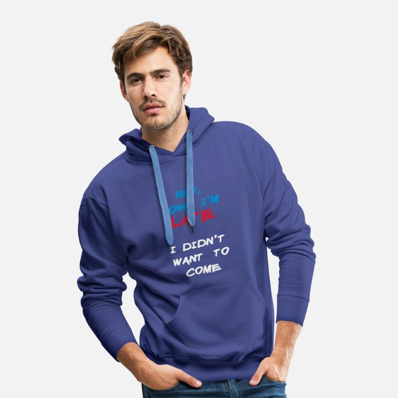 Alkohol Tröjor - Sorry Im Late I Didnt Want to Come - Premium hoodie herr kungsblå
