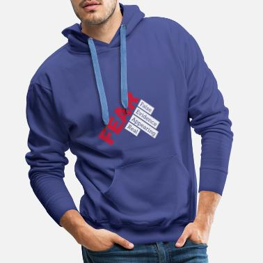Fear - False evidence appearing real - Men's Premium Hoodie