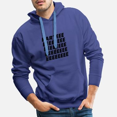 Party Party party - Men's Premium Hoodie
