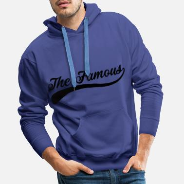 The Famous - Design 1 - Men's Premium Hoodie