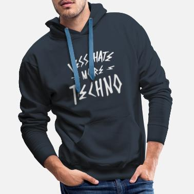 Less hate more techno - Men's Premium Hoodie