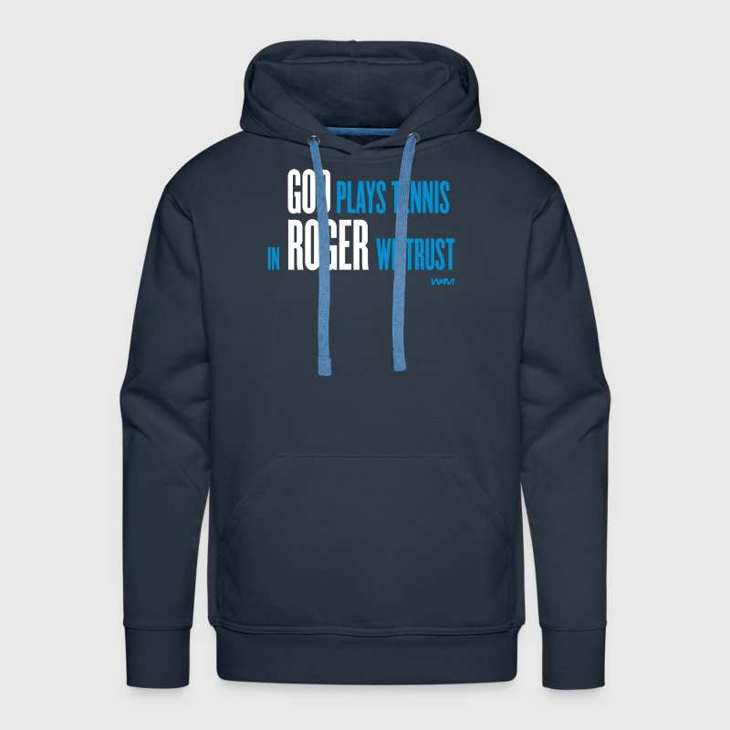god plays tennis in roger we trust by wam - Men's Premium Hoodie