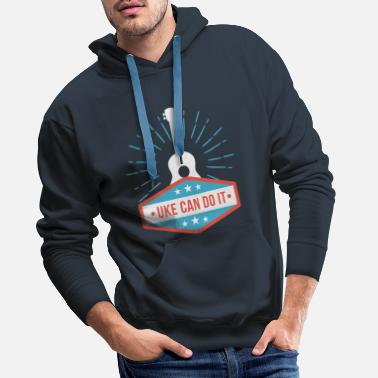 Uke Can Do It - ukulele - Men's Premium Hoodie