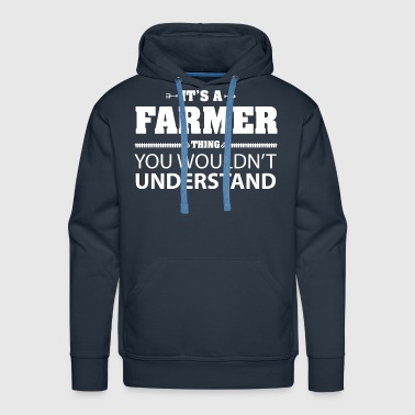 Farmer a Farmer thing - Men's Premium Hoodie