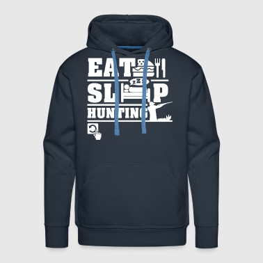 Eat Sleep Hunting - Men's Premium Hoodie