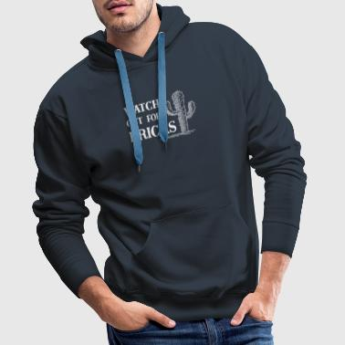 Watch Out For Pricks Cactus Gift - Men's Premium Hoodie