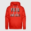Pizza and chill - Männer Premium Hoodie