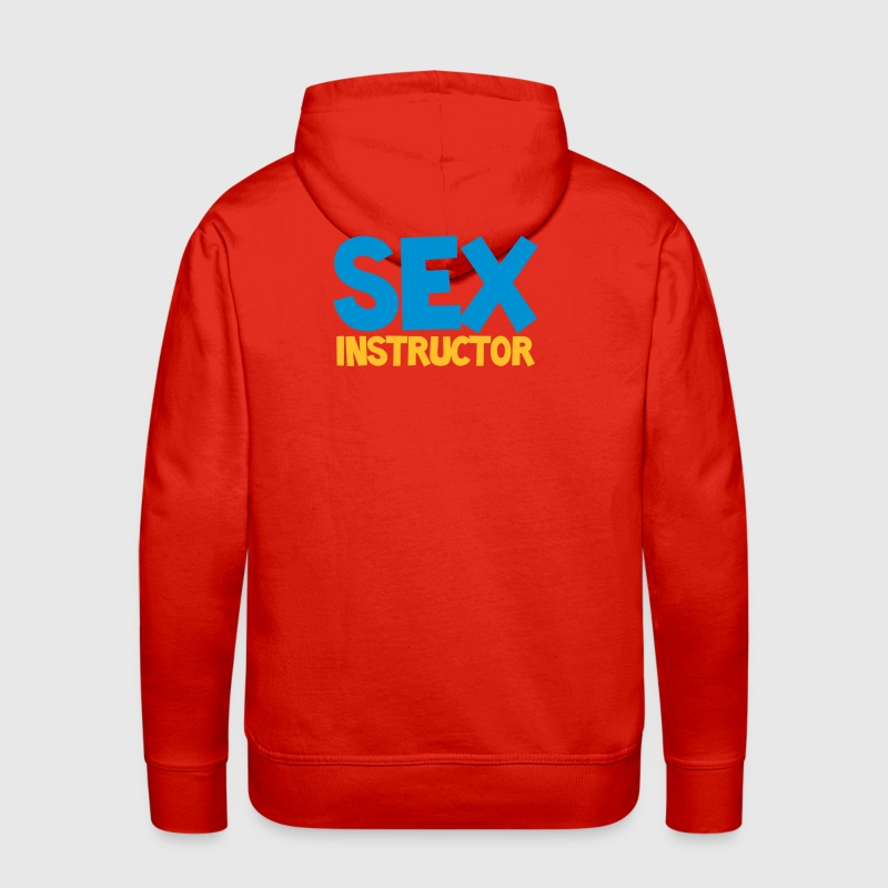 SEX INSTRUCTOR funny rude mens design - Men's Premium Hoodie