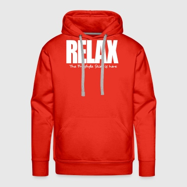 relax the freestyle skier is here - Men's Premium Hoodie