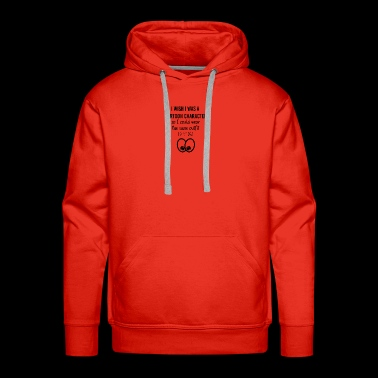 I wish I was a cartoon character - Men's Premium Hoodie