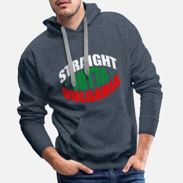 Booth Straight outta Bulgaria - Men's Premium Hoodie