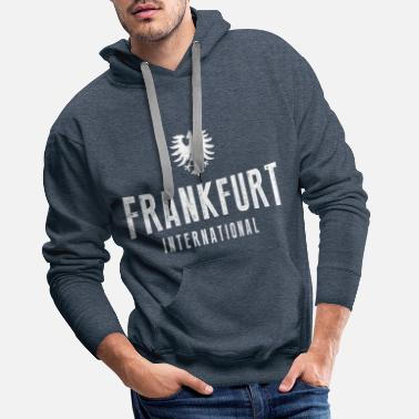 Frankfurt Am Main Frankfurt International Hessen football fans ffm - Men's Premium Hoodie