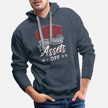 Assets Accountants Work Their Assets Off - Men's Premium Hoodie