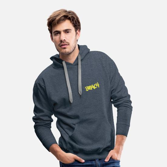 Sayings Hoodies & Sweatshirts - beach - Men's Premium Hoodie heather denim