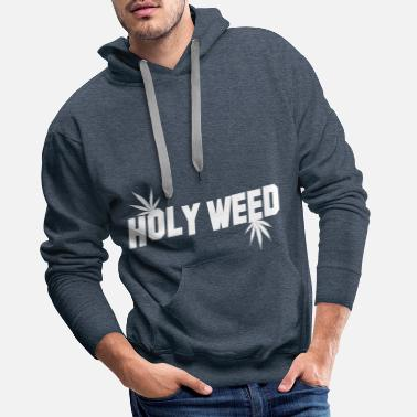 Holy Weed - Sweat à capuche premium Homme
