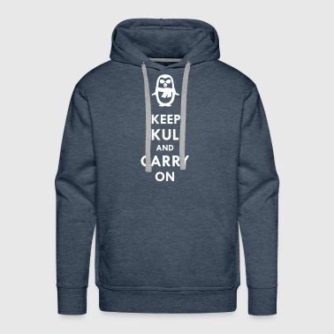 Keep KUL and carry on Dirndl - Männer Premium Hoodie