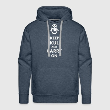 Keep KUL and carry on Bua - Männer Premium Hoodie