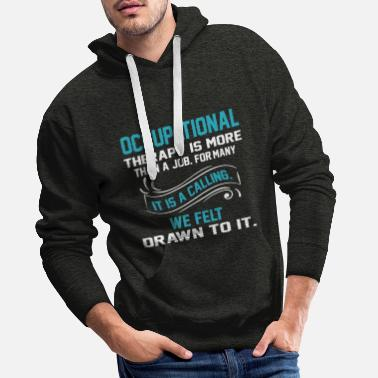 Occupation occupational therapy - Men's Premium Hoodie