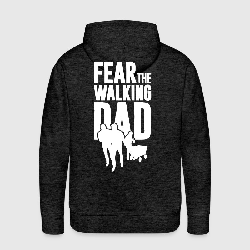 Fear the walking Dad, Vatertag. Bollerwagen Tour - Männer Premium Hoodie