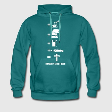 The Effect of Humanity on the Environment - Men's Premium Hoodie