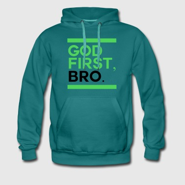 God First Bro - Men's Premium Hoodie