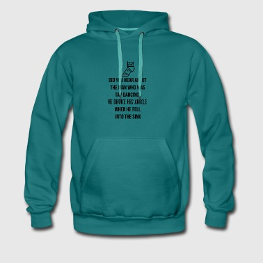 The man who was tap dancing? - Männer Premium Hoodie