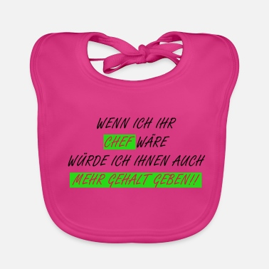 Salary Boss more salary - Baby Bib