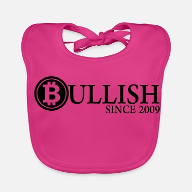 Since Bullish in bitcoin since 2009 - Bio-slabbetje voor baby's