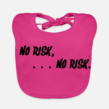 Affliction No risk - no risk. ED.2 (motif color changeable!) - Baby Bib