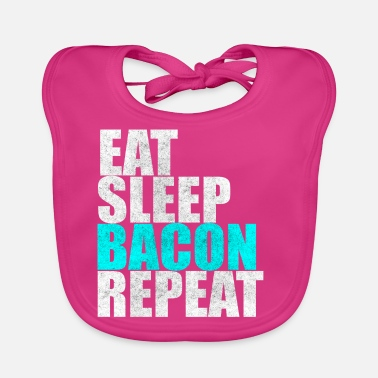Späck Ät sömnbacon Repeat Bacon Breakfast Gift - Ekologisk babyhaklapp