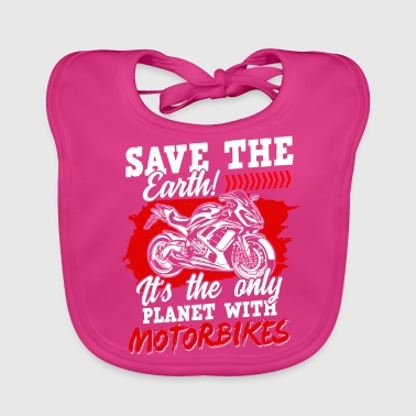 Supermoto Motorcycle Superbike Biker Gift · Save the Earth - Baby Organic Bib