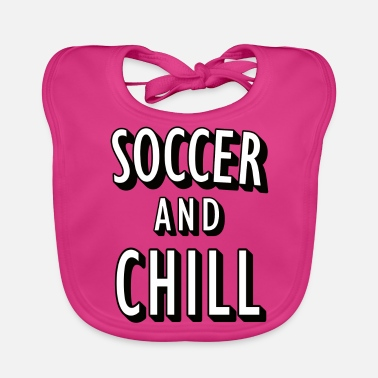 Soccer and Chill - Baby Bib