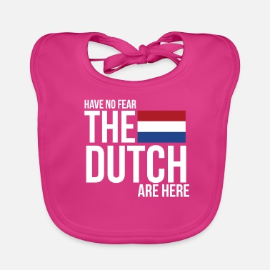 Dutch Bike Have No Fear, The Dutch Are Here - Baby Organic Bib