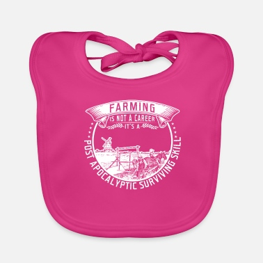 Career farming is not a career - Baby Bib