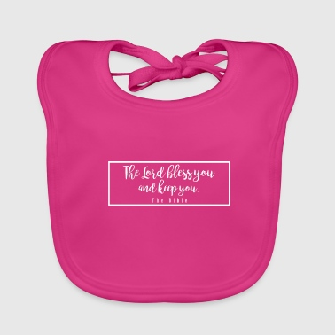 Bless You The lord bless you and of you - Baby Organic Bib