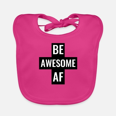 Hijs Be Awesome AF Gym Fitness workout hijs-shirt - Bio-slabbetje voor baby's
