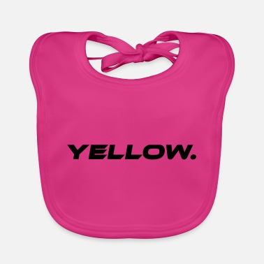 Yellow Yellow Yellow Statement - Baby Bib