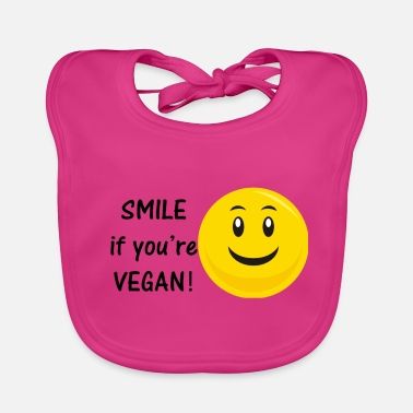 Smile if you're vegan - Baby Bib