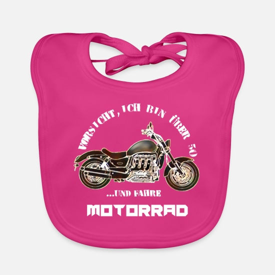 "Motorcycle Baby Clothes - Motorcycle ""Careful, I'm over 50 ..."" - Baby Bib fuchsia"