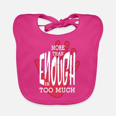 Protestant Protest. enough is enough. Protest - Baby Bib