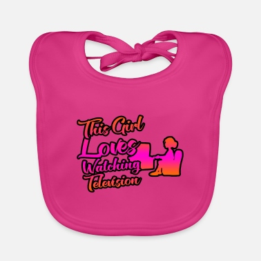 Television This girl loves television and television - Baby Bib