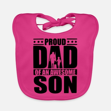 Father Father son Proud father father father father's day gift - Baby Bib