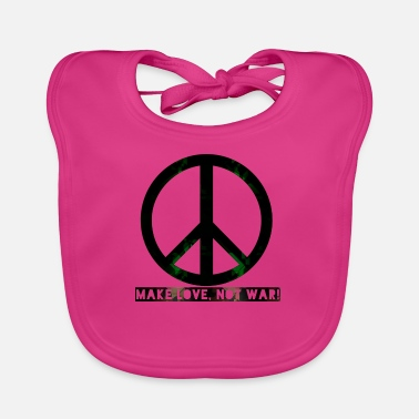Love Was Not peace make love was not - Baby Bib