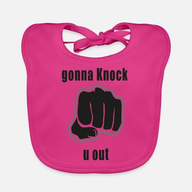 Knock Out gonna knock u out - Baby Bib