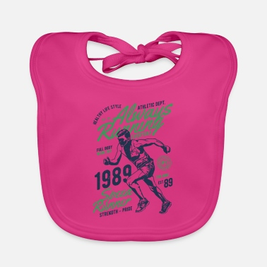 Always Always Running - Always in the race - Baby Bib