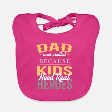 Father dad gift daughter son child - Baby Bib